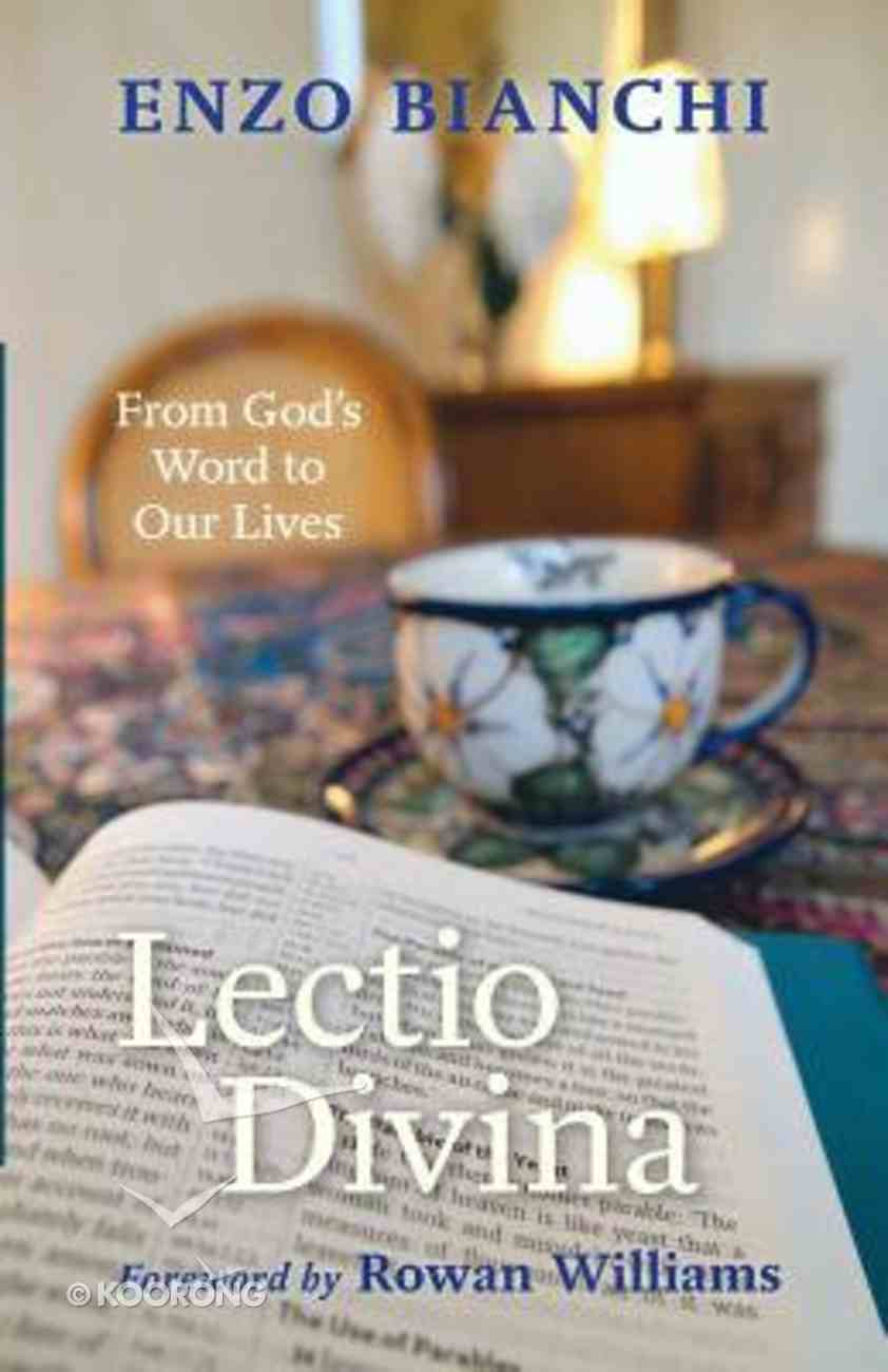 Lectio Divina: From God's Word to Our Lives Paperback