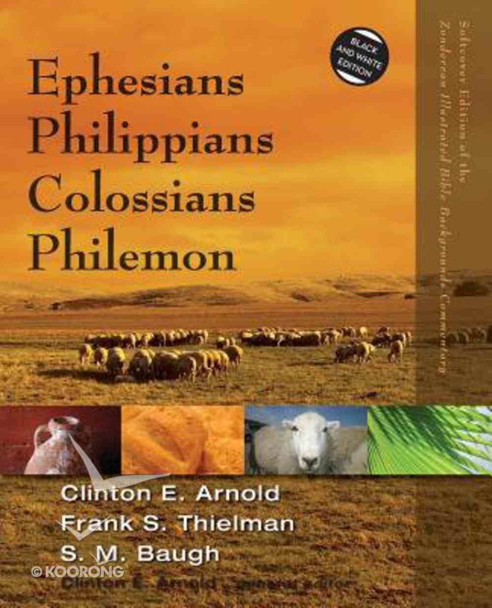 Ephesians, Philippians, Colossians, Philemon (Zondervan Illustrated Bible Backgrounds Commentary Series) Paperback
