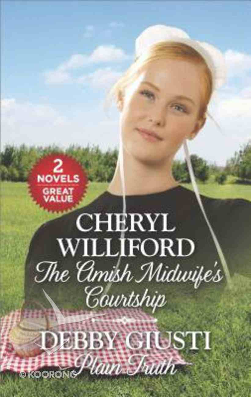 The Amish Midwife's Courtship / Plain Truth (2 Books in 1) (Love Inspired Series Classic) Mass Market