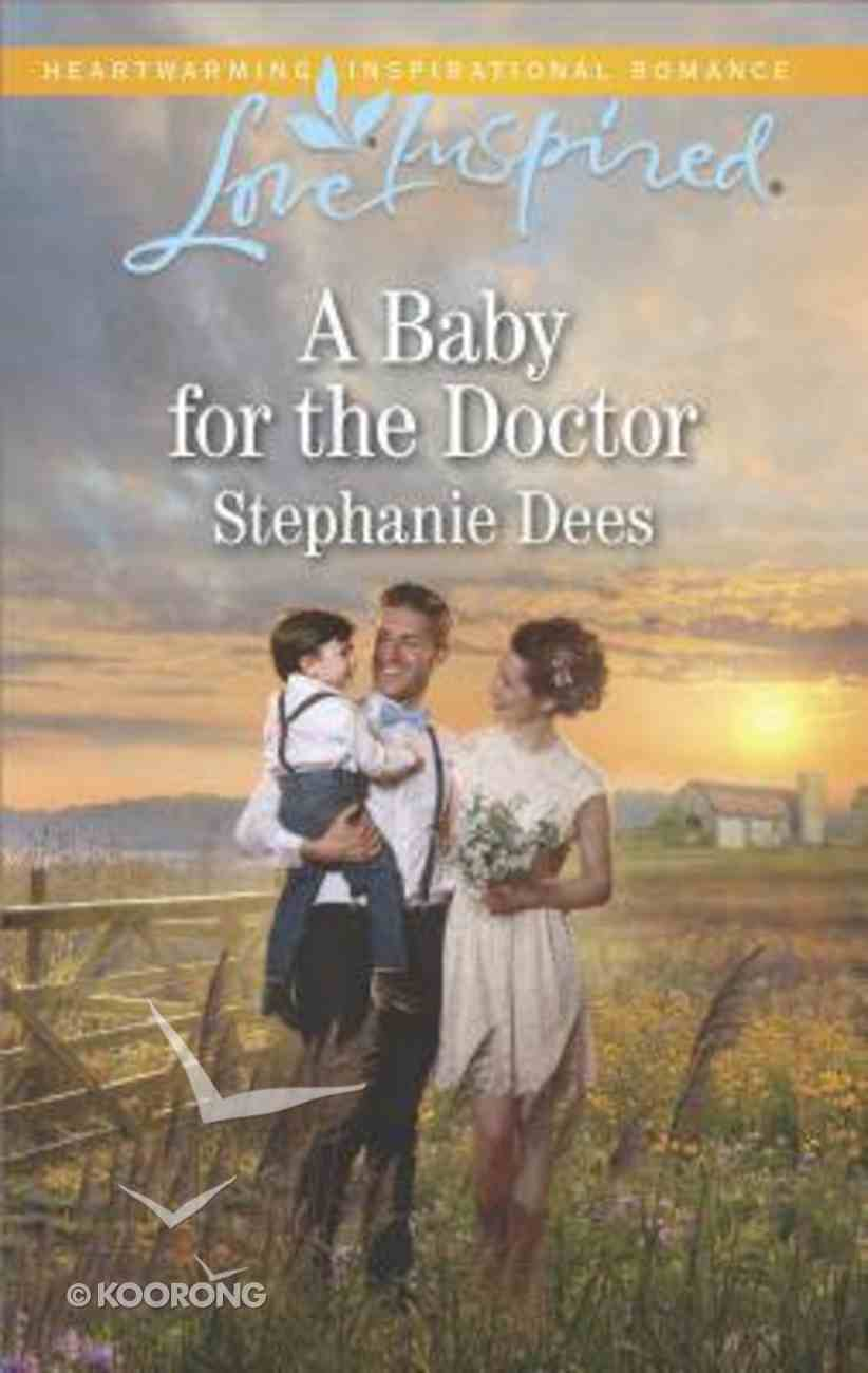A Baby For the Doctor (Family Blessings) (Love Inspired Series) Mass Market