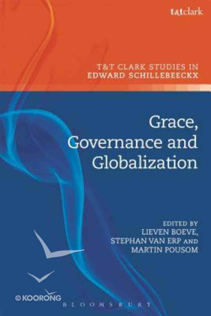 Grace, Governance and Globalization Hardback