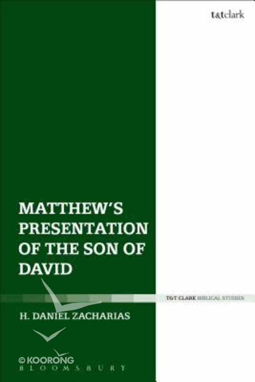 Matthew's Presentation of the Son of David Hardback
