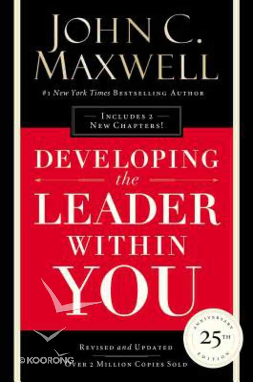 Developing the Leader Within You Hardback