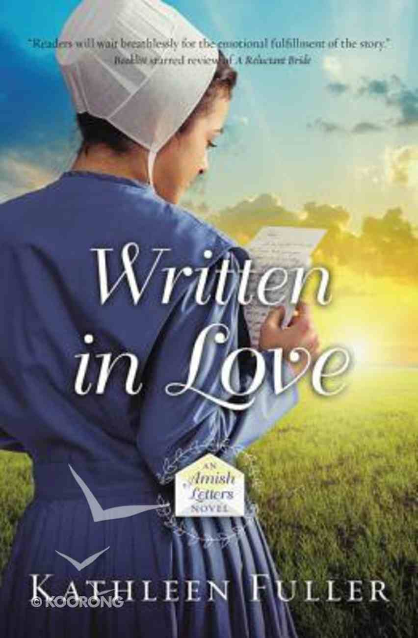 Written in Love (#01 in An Amish Letters Novel Series) Paperback