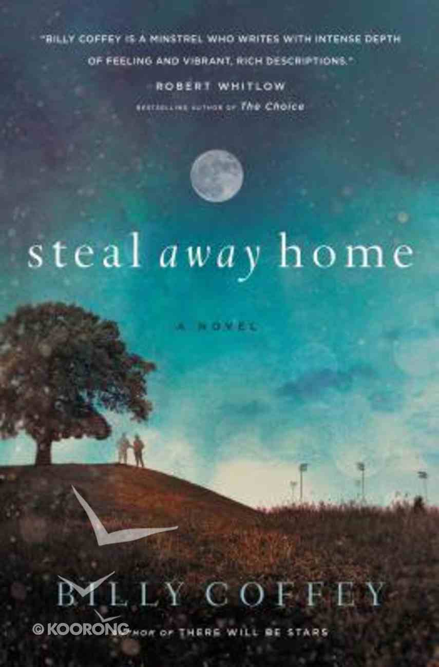 Steal Away Home Paperback