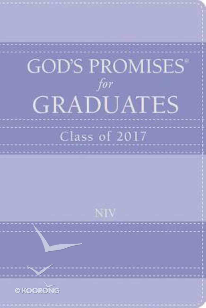 God's Promises For Graduates: Class of 2017 - Lavender (Nkjv) Hardback