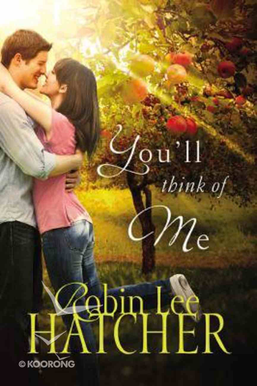 You'll Think of Me Paperback
