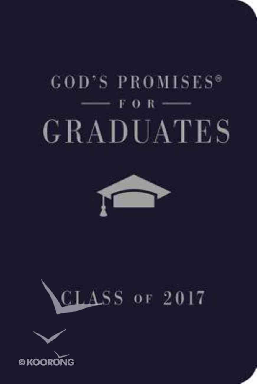 God's Promises For Graduates: Class of 2017 - Navy (Nkjv) Hardback