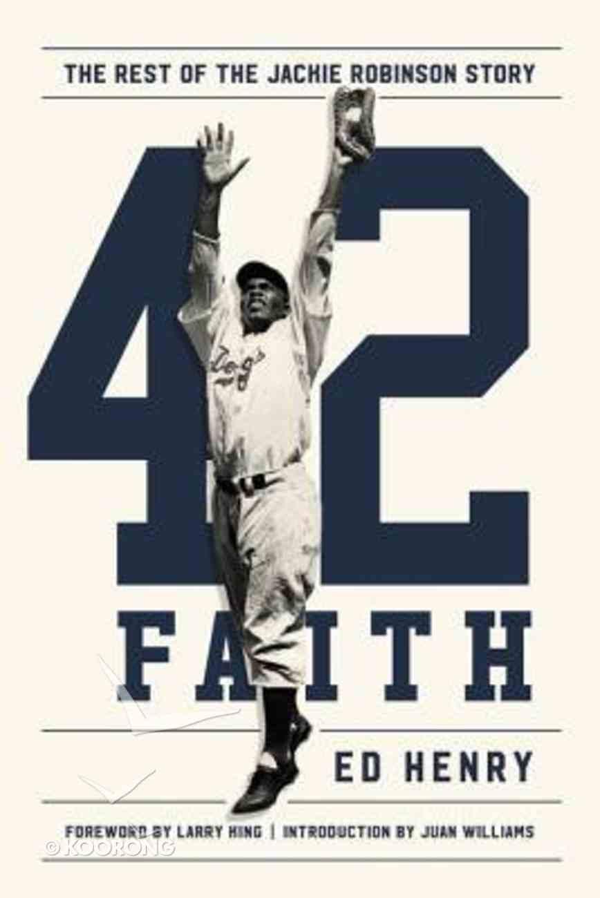 42 Faith: The Rest of the Jackie Robinson Story Hardback