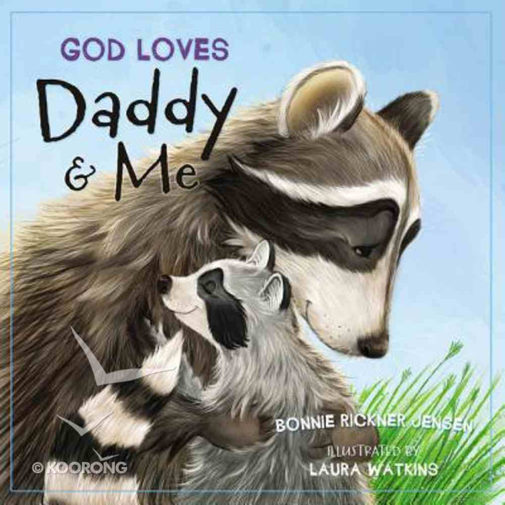 God Loves Daddy and Me Board Book