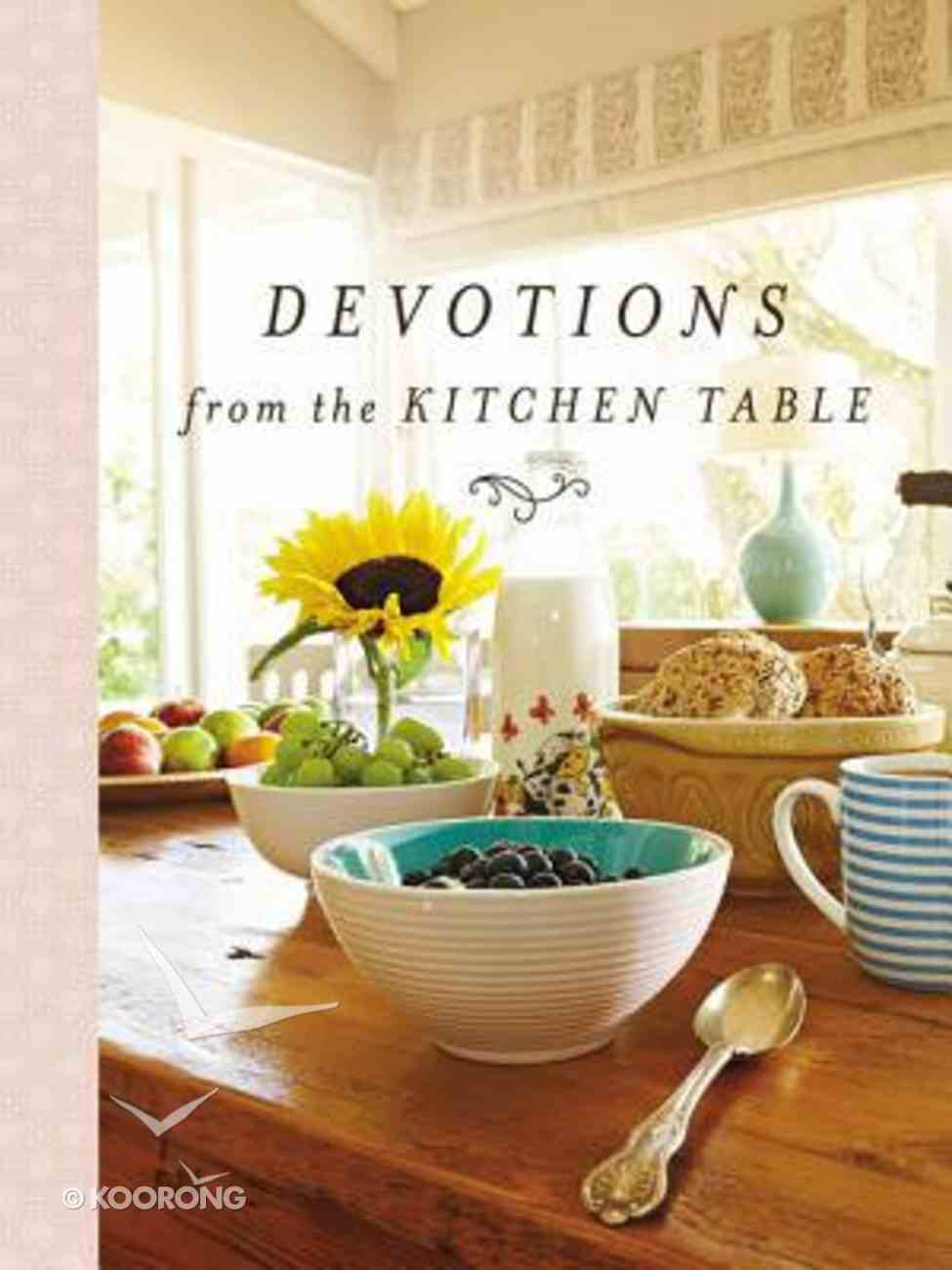 Devotions From the Kitchen Table Hardback