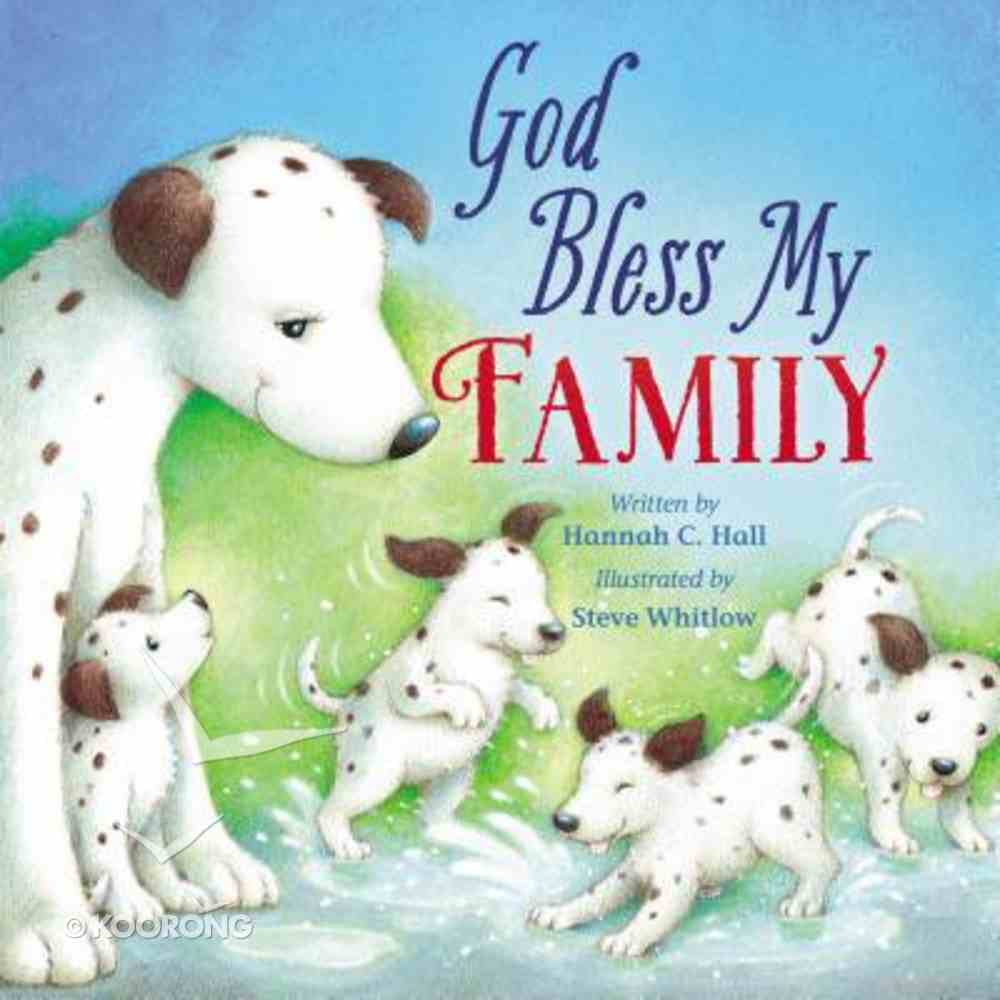 God Bless My Family (A God Bless Book Series) Board Book