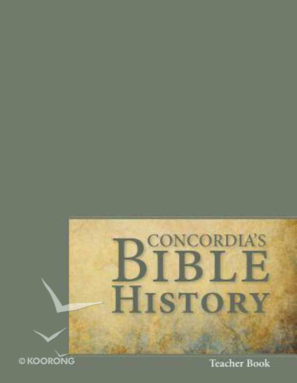 Concordia's Bible History (Teacher Book) Paperback