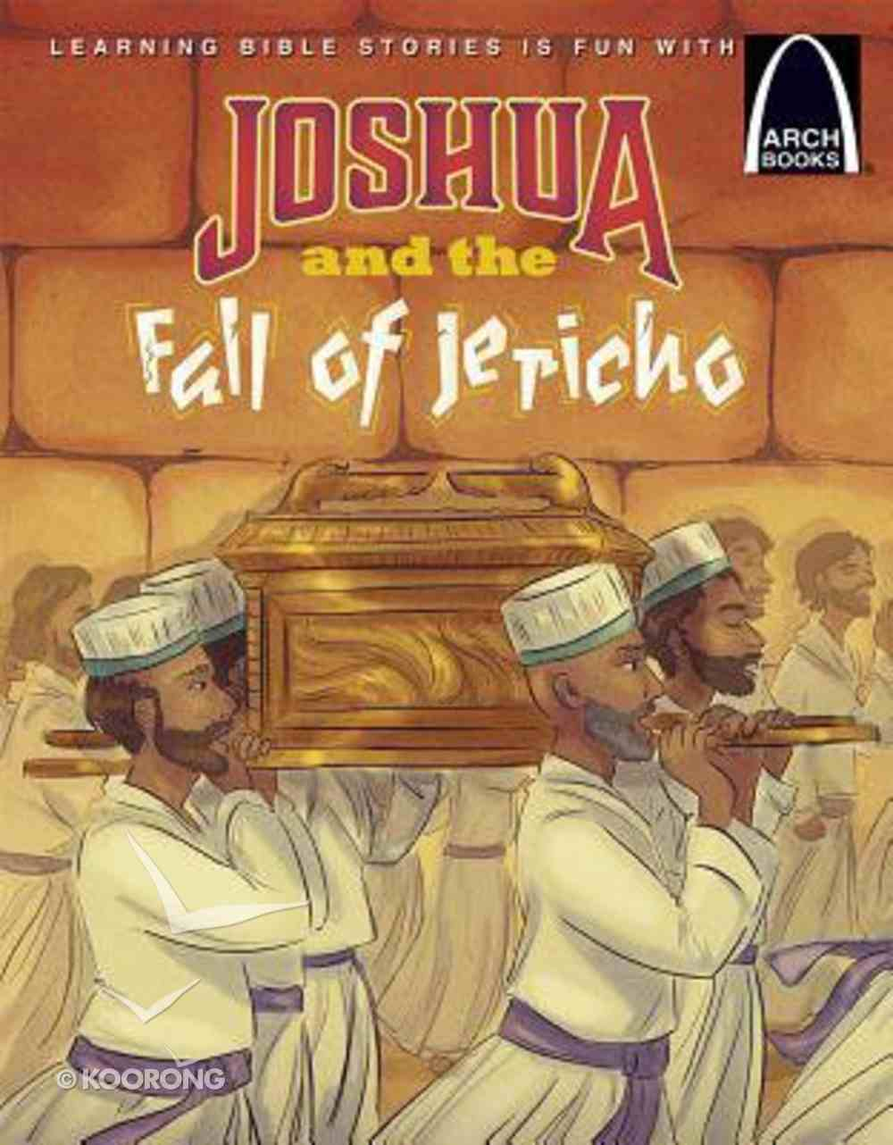 Joshua and the Fall of Jericho (Arch Books Series) Paperback