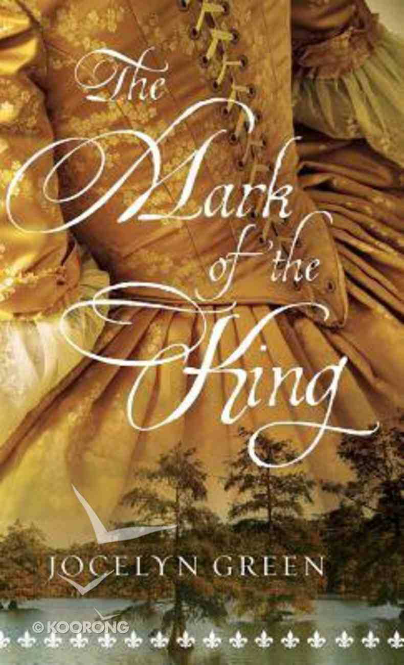 The Mark of the King Hardback
