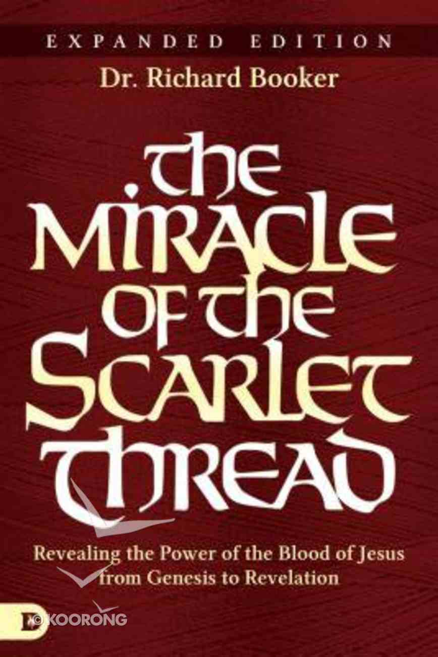 The Miracle of the Scarlet Thread (Expanded Edition) Paperback