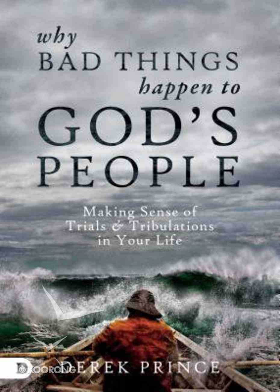 Why Bad Things Happen to God's People Paperback