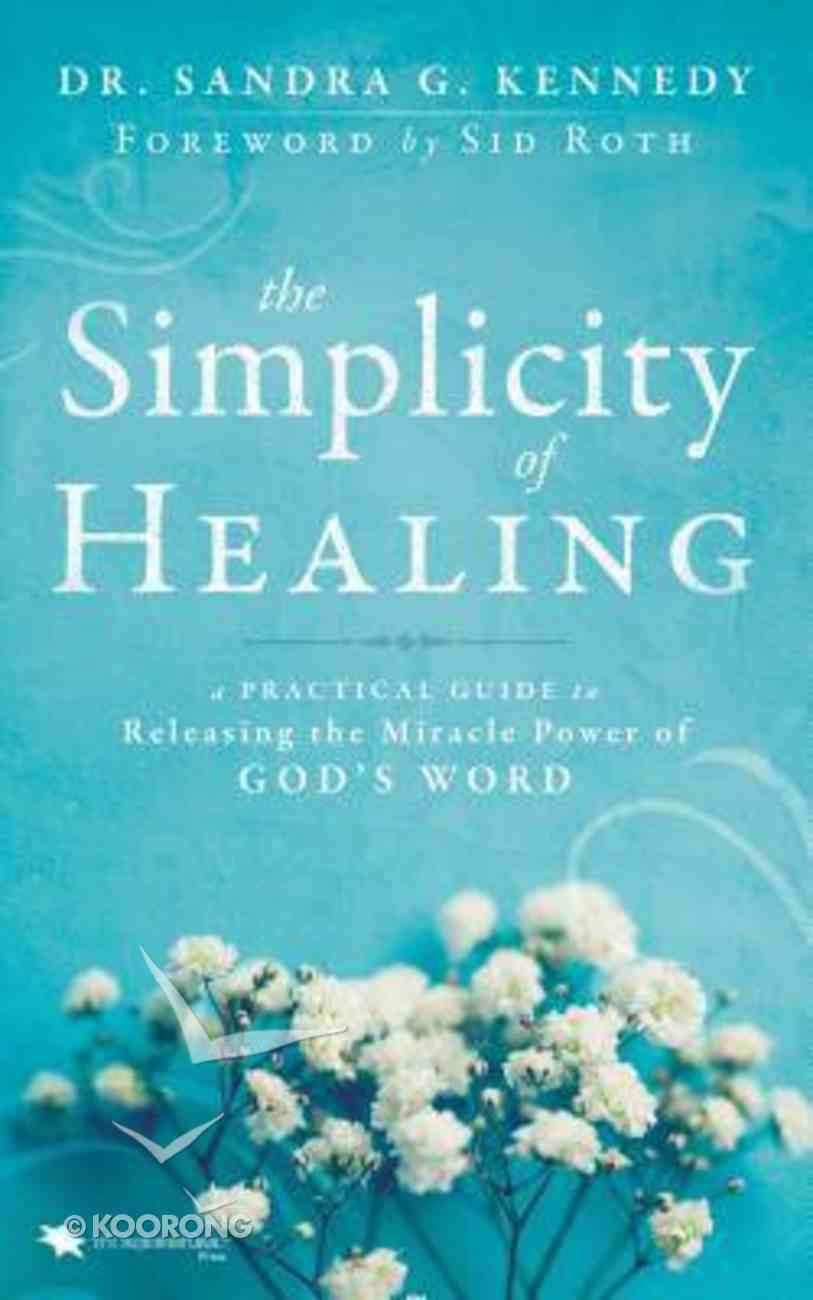 The Simplicity of Healing Paperback