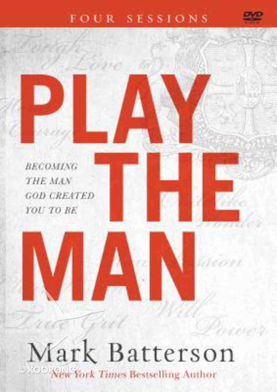 Play the Man: Becoming the Man God Created You to Be (Dvd Study) DVD