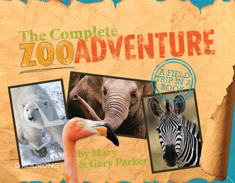 The Complete Zoo Adventure Hardback