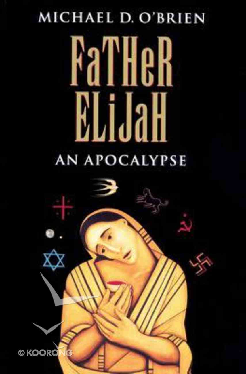 Father Elijah: An Apocalypse Paperback
