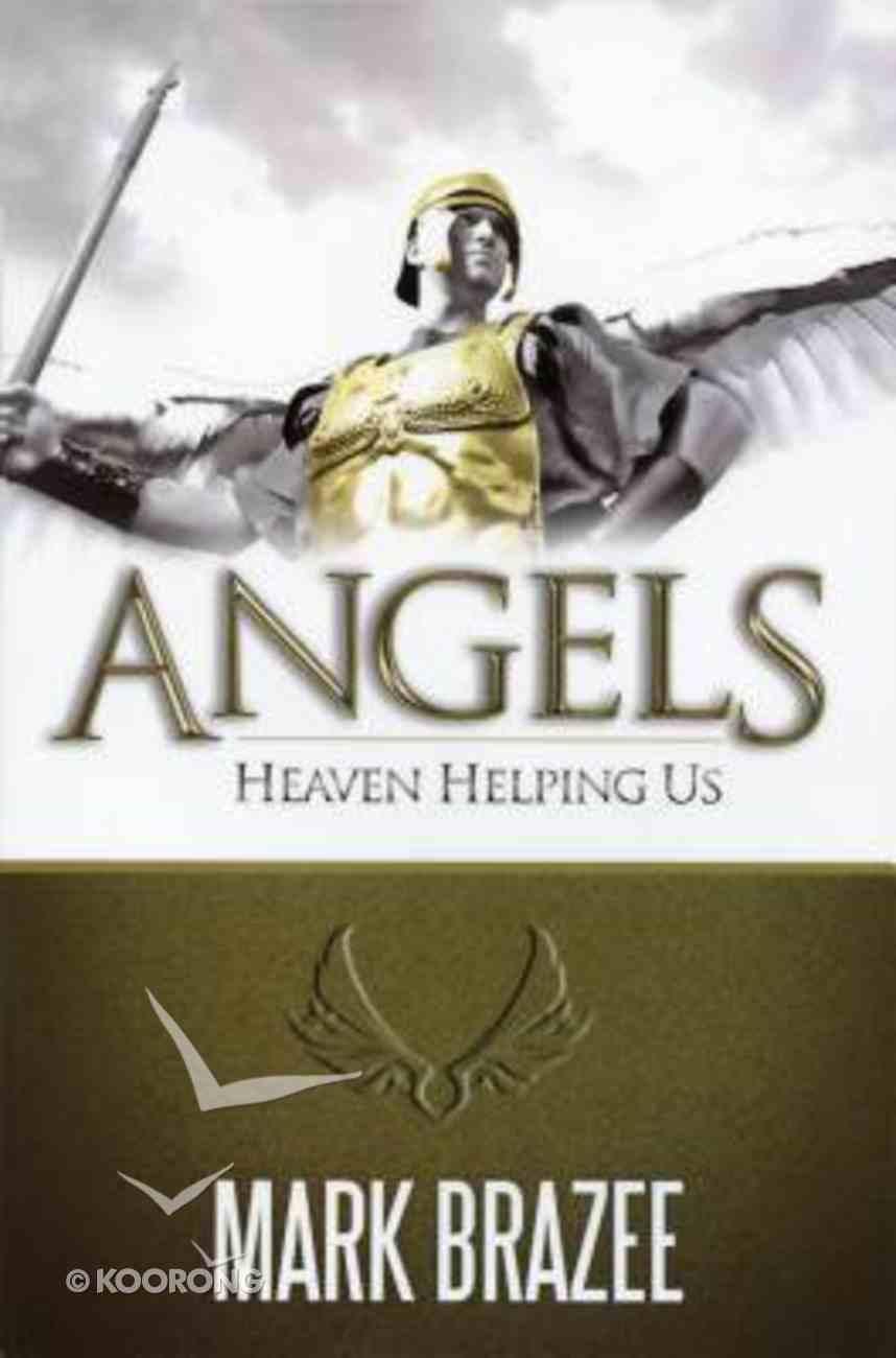 Angels--Heaven Helping Us Paperback