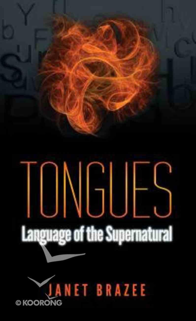 Tongues: Language of the Supernatural Mass Market