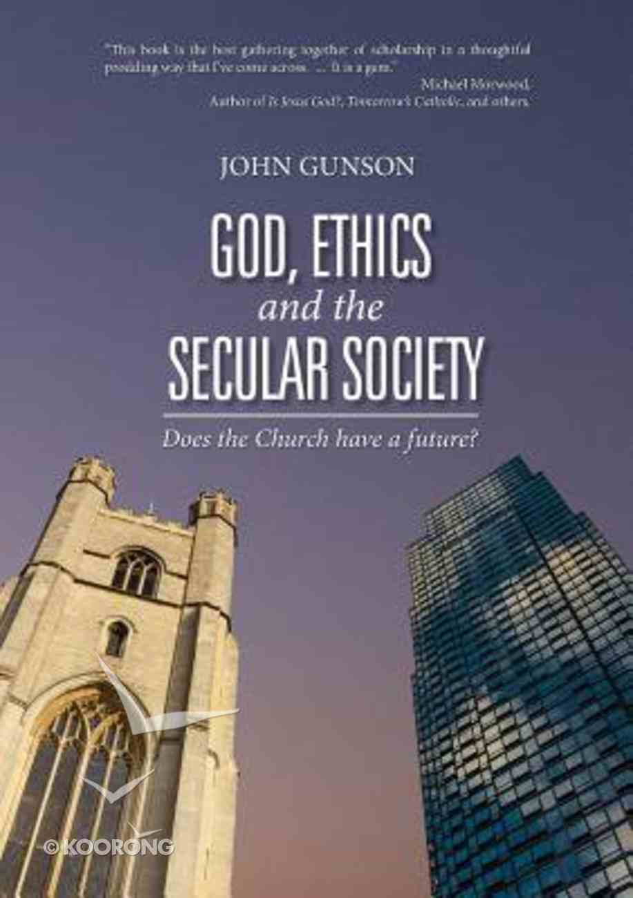 God, Ethics and the Secular Society Paperback