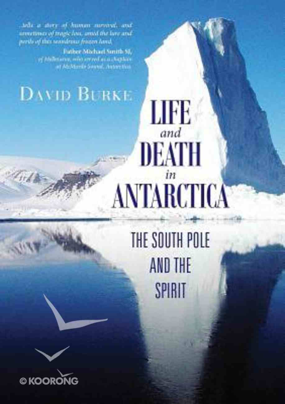 Life and Death in Antarctica Paperback