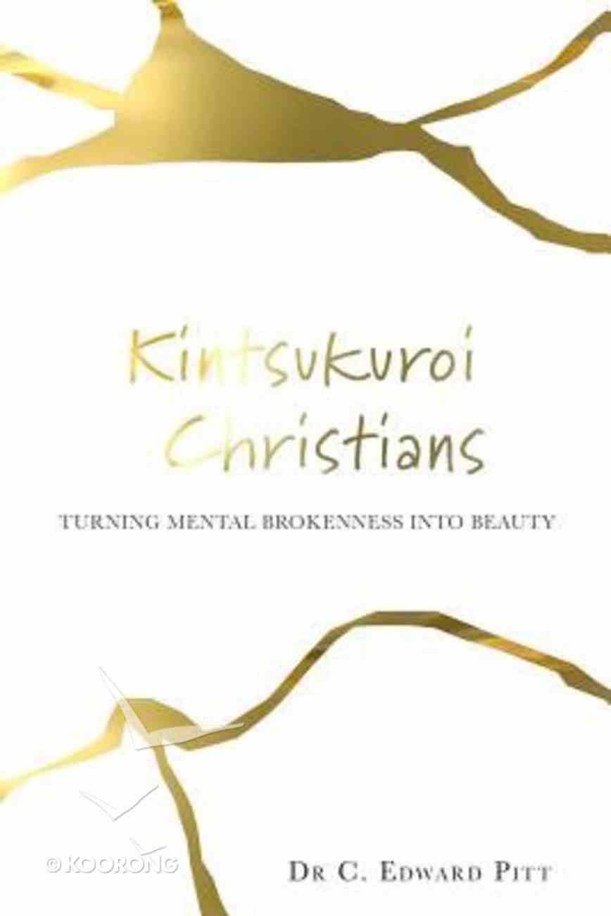Kintsukuroi Christians Paperback
