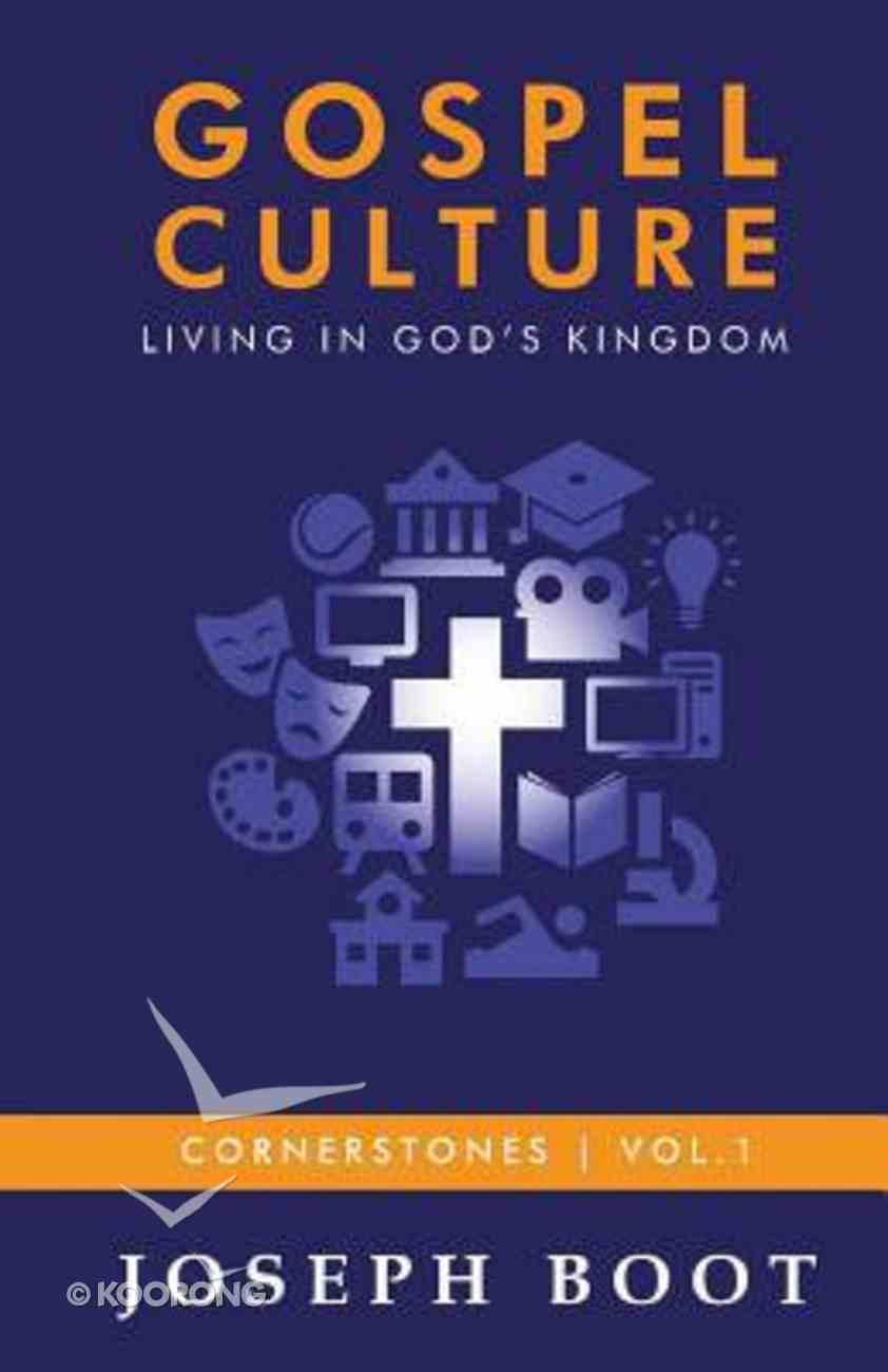 Living in God's Kingdom (#01 in Gospel Culture Series) Paperback