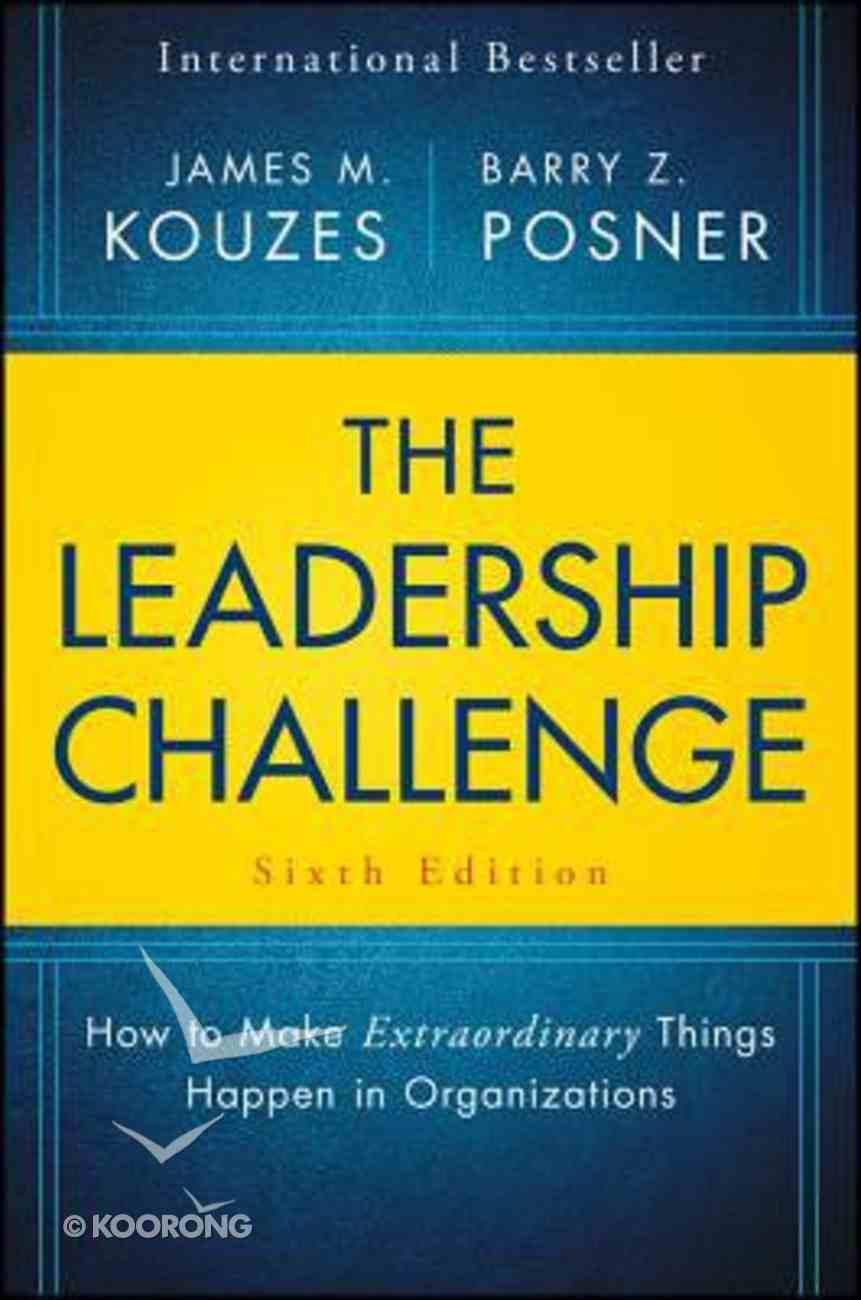 The Leadership Challenge (Sixth Edition) Hardback