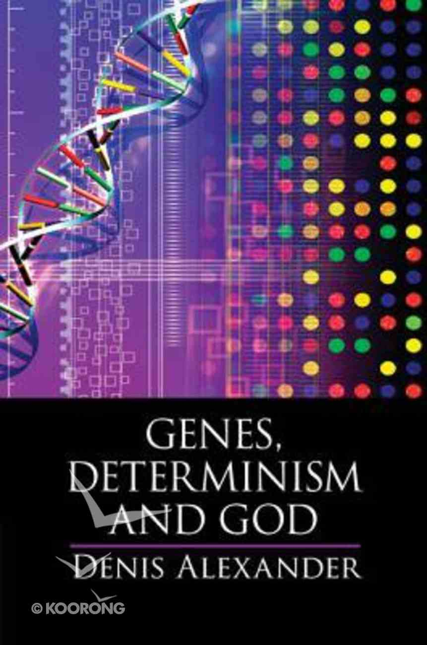 Genes, Determinism, and God Paperback