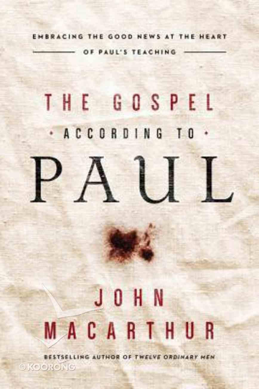 The Gospel According to Paul Hardback