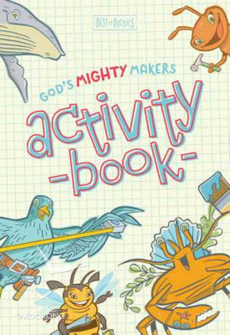 God's Mighty Makers Activity Book Paperback