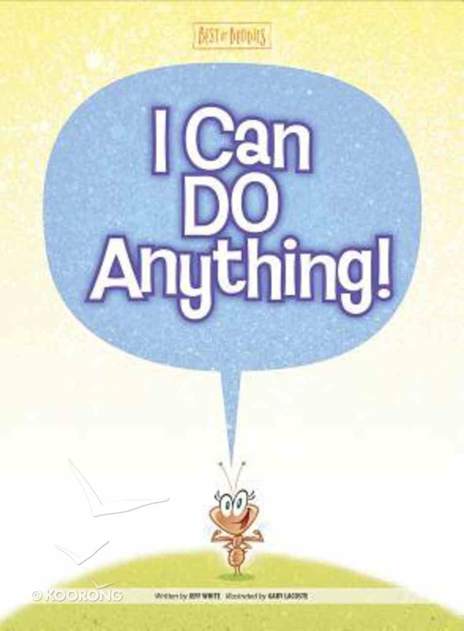 I Can Do Anything (Best Of Buddies Series) Hardback