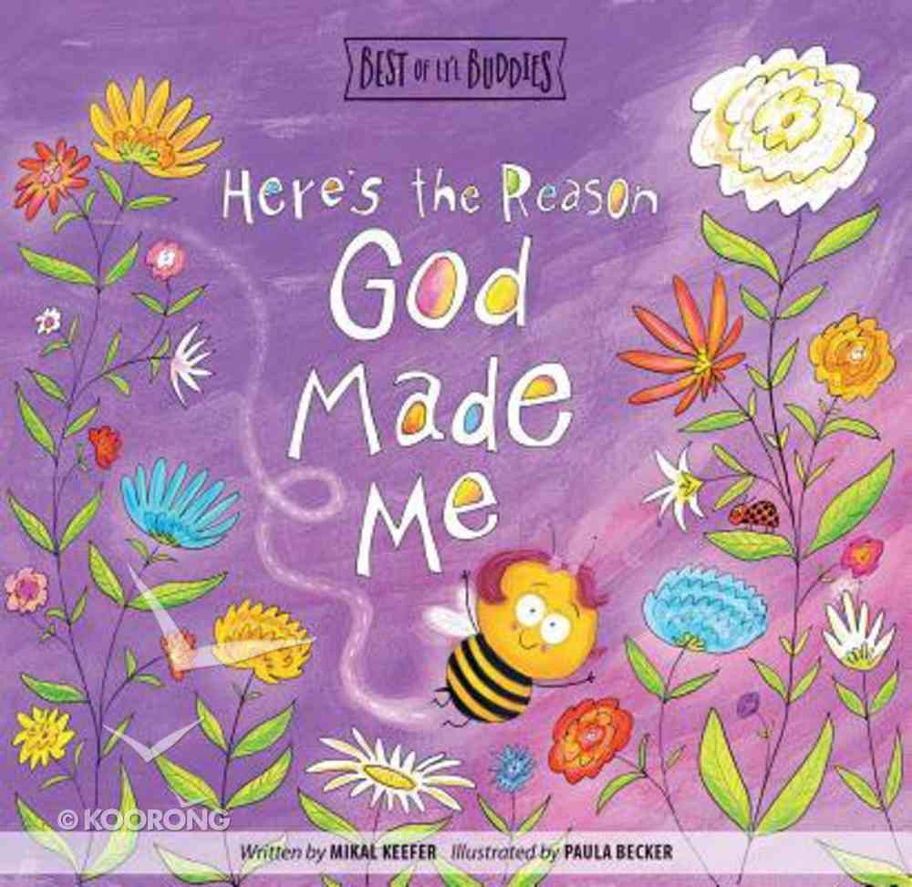 Here's the Reason God Made Me (Best Of Li'l Buddies Series) Board Book