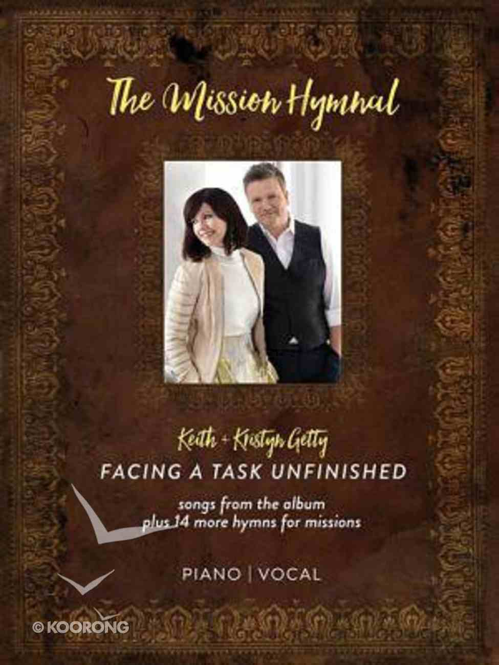 Facing a Task Unfinished - the Mission Hymnal (Music Book) Paperback