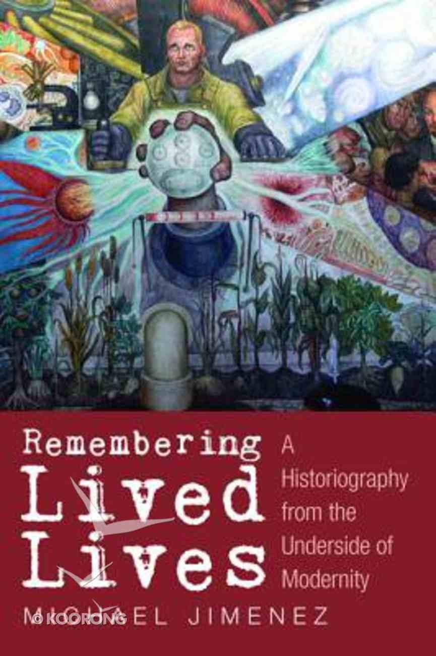 Remembering Lived Lives Paperback