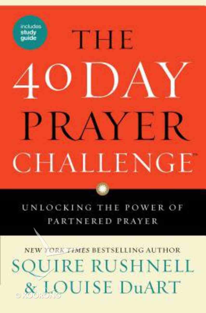The 40 Day Prayer Challenge Paperback