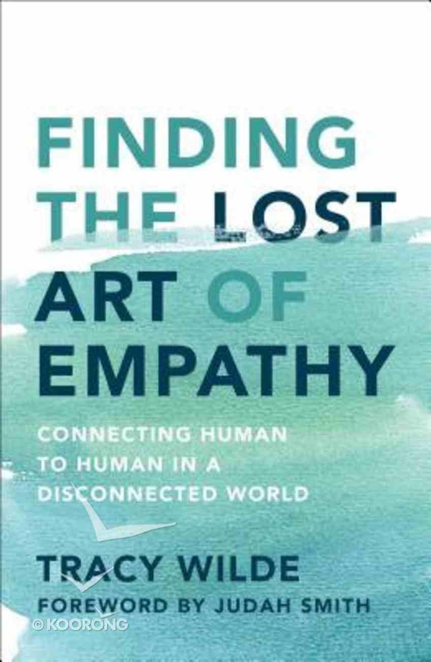 The Lost Art of Empathy Hardback