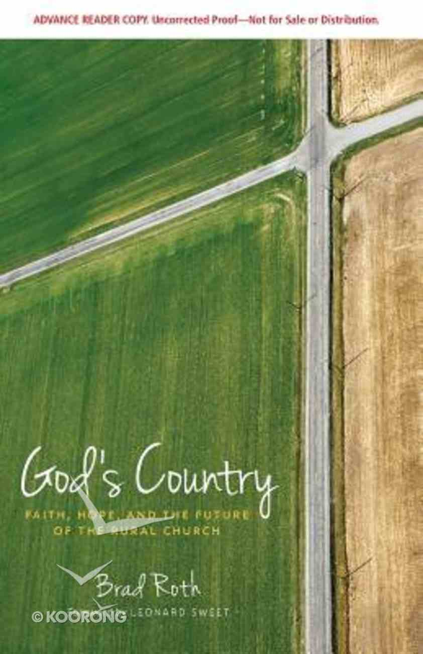 God's Country: Faith, Hope, and the Future of the Rural Church Paperback