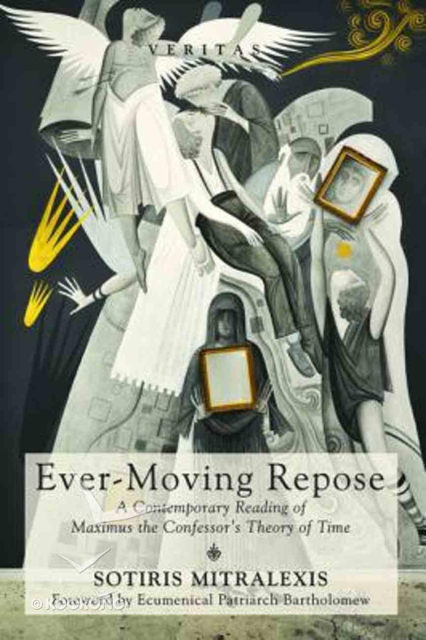 Ever-Moving Repose (#24 in Veritas Series) Paperback