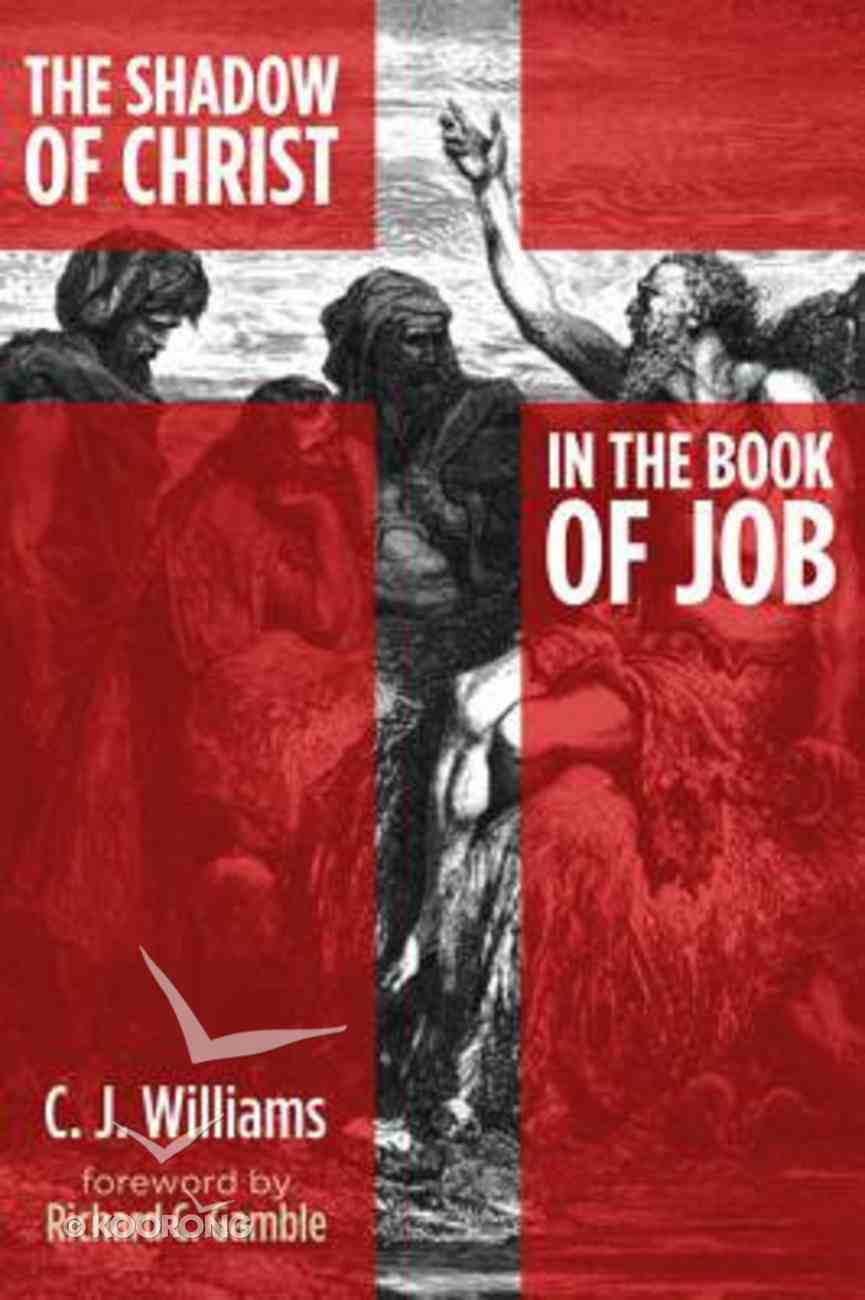 The Shadow of Christ in the Book of Job Paperback