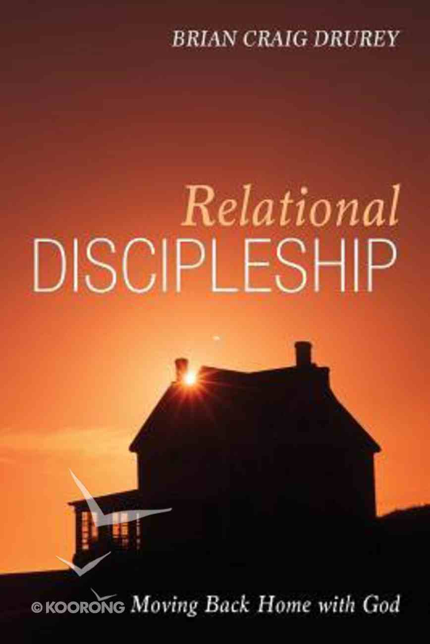Relational Discipleship Paperback