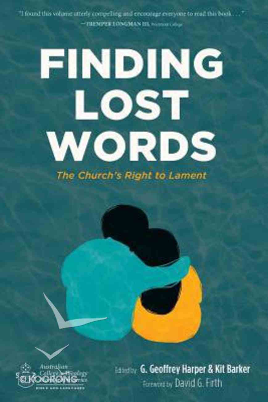 Finding Lost Words: The Church's Right to Lament Paperback