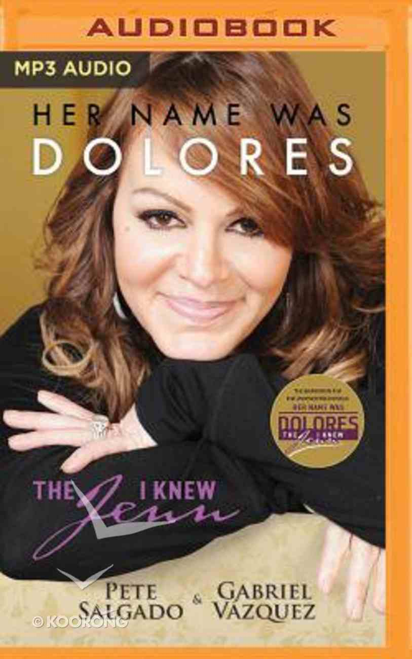 Her Name Was Dolores: The Jenn I Knew (Unabridged, Mp3) CD