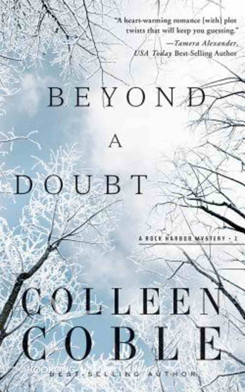 Beyond a Doubt (Unabridged, 7 CDS) (#02 in Rock Harbor Audio Series) CD