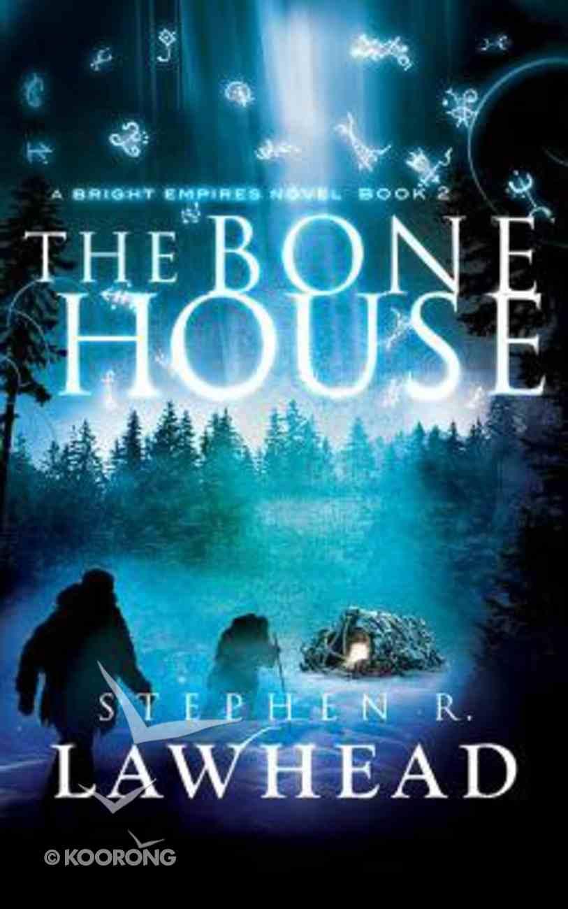The Bone House (Unabridged, 9 CDS) (#02 in Bright Empires Audio Series) CD