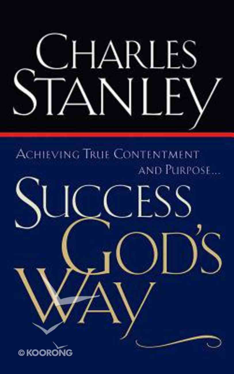 Success God's Way: Achieving True Contentment and Purpose (Unabridged, 2 Cds) CD